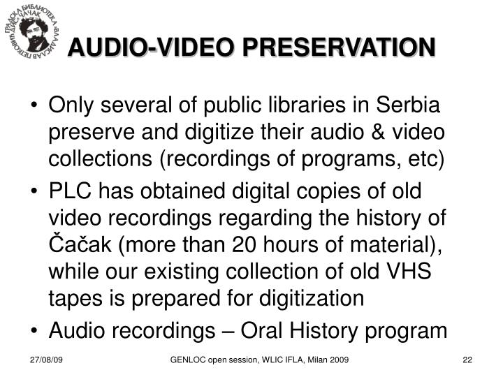AUDIO-VIDEO PRESERVATION