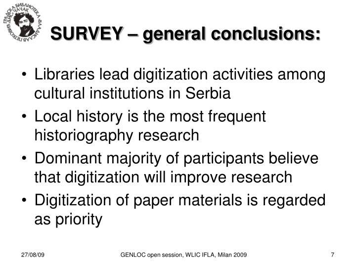 SURVEY – general conclusions: