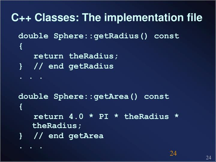 C++ Classes: The implementation file