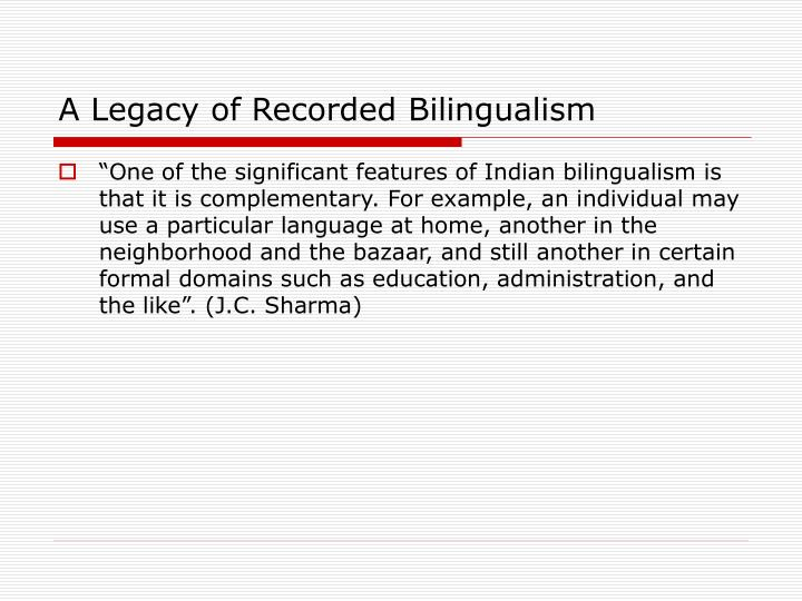 A Legacy of Recorded Bilingualism