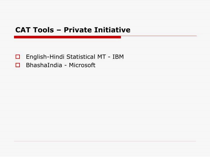 CAT Tools – Private Initiative