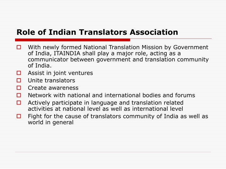 Role of Indian Translators Association
