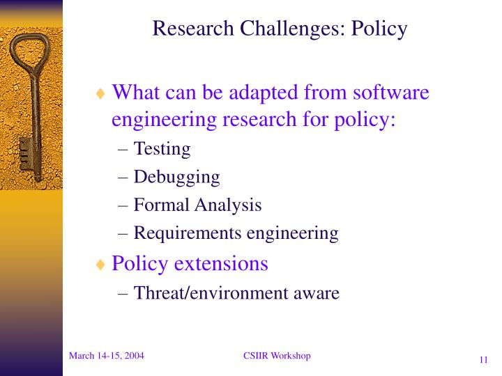Research Challenges: Policy