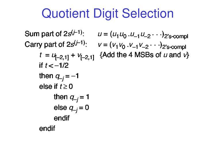 Quotient Digit Selection