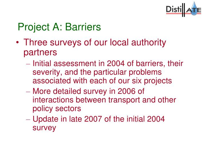 Project A: Barriers