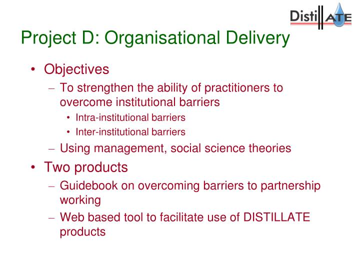 Project D: Organisational Delivery