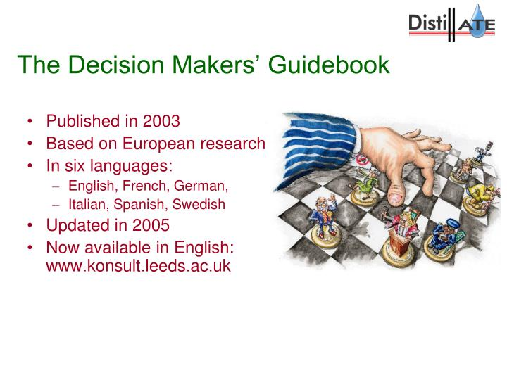 The Decision Makers' Guidebook
