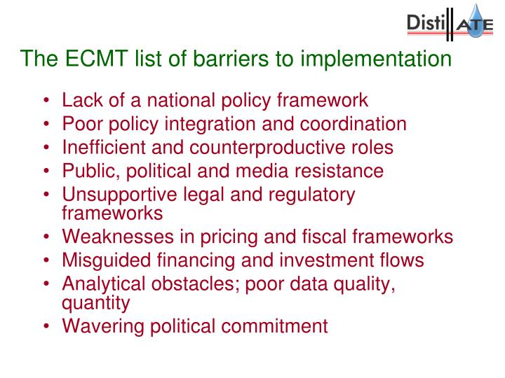 The ECMT list of barriers to implementation