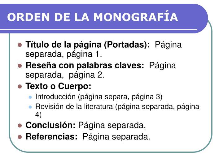 ORDEN DE LA MONOGRAFÍA