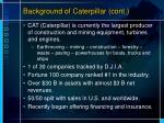 background of caterpillar cont
