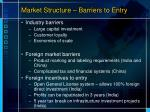 market structure barriers to entry