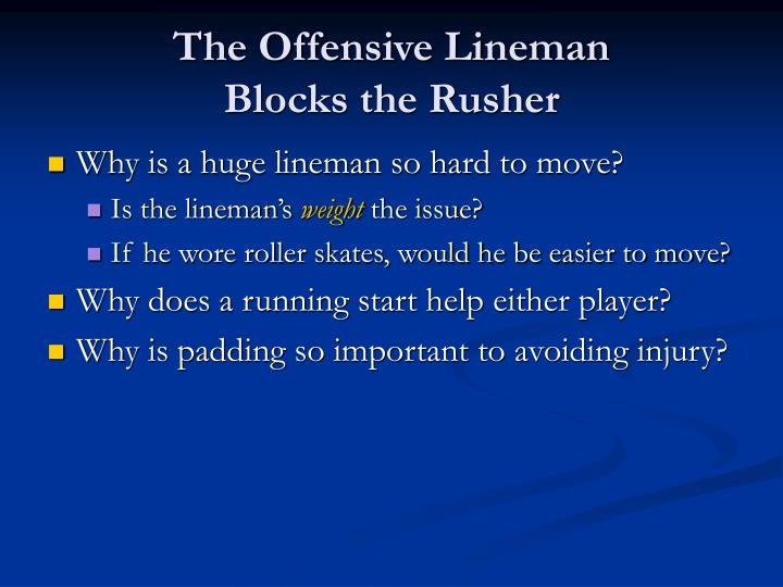 The Offensive Lineman