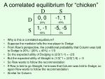 a correlated equilibrium for chicken
