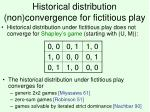 historical distribution non convergence for fictitious play