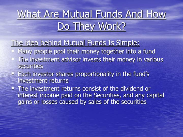 What Are Mutual Funds And How Do They Work?