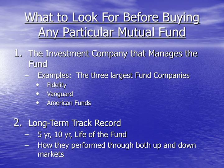 What to Look For Before Buying Any Particular Mutual Fund