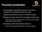 proximity acceleration