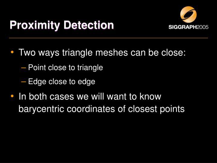 Proximity Detection