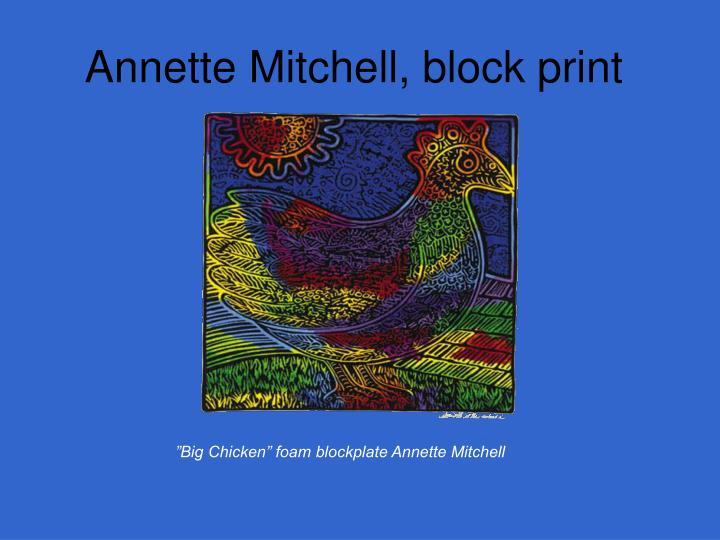 Annette Mitchell, block print