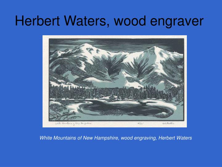 Herbert Waters, wood engraver