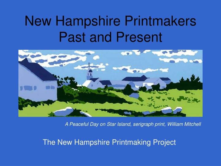 New hampshire printmakers past and present