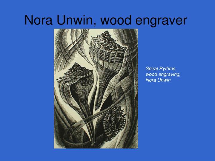 Nora Unwin, wood engraver