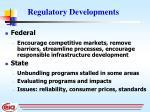 regulatory developments