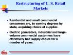 restructuring of u s retail markets