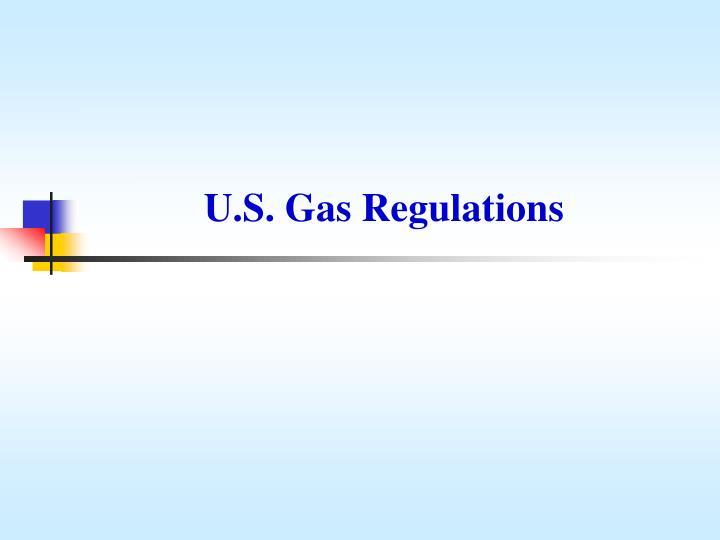 U.S. Gas Regulations