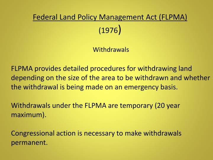 Federal Land Policy Management Act (FLPMA)