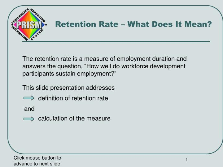 Retention rate what does it mean