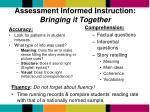 assessment informed instruction bringing it together