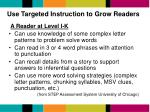 use targeted instruction to grow readers1