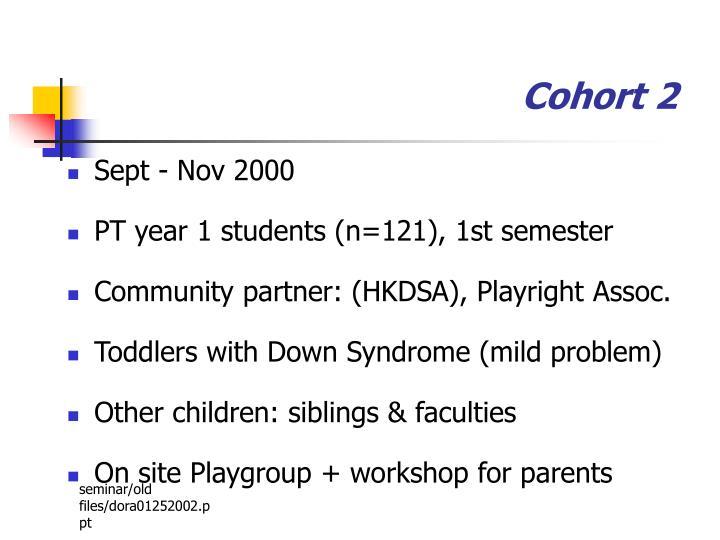Cohort 2