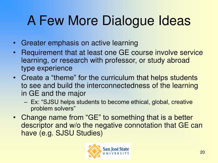 A Few More Dialogue Ideas