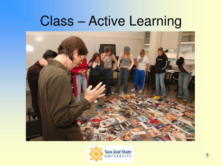 Class – Active Learning