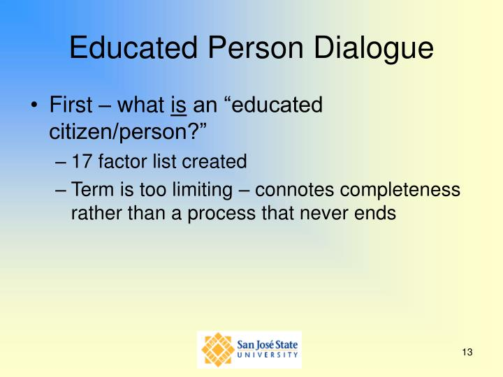Educated Person Dialogue