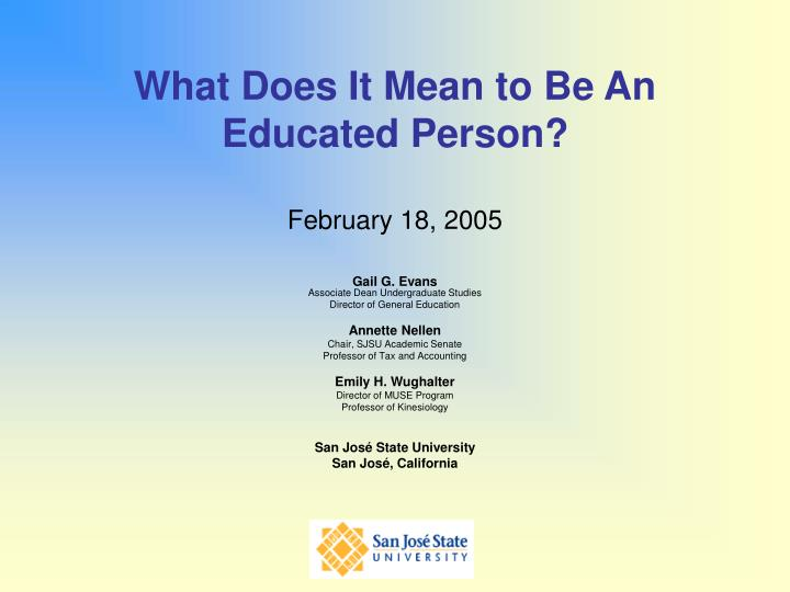 What does it mean to be an educated person february 18 2005
