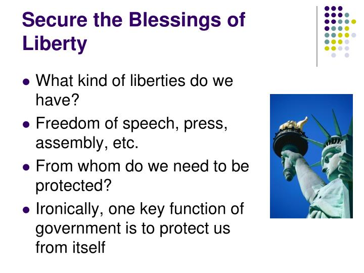 Secure the Blessings of Liberty