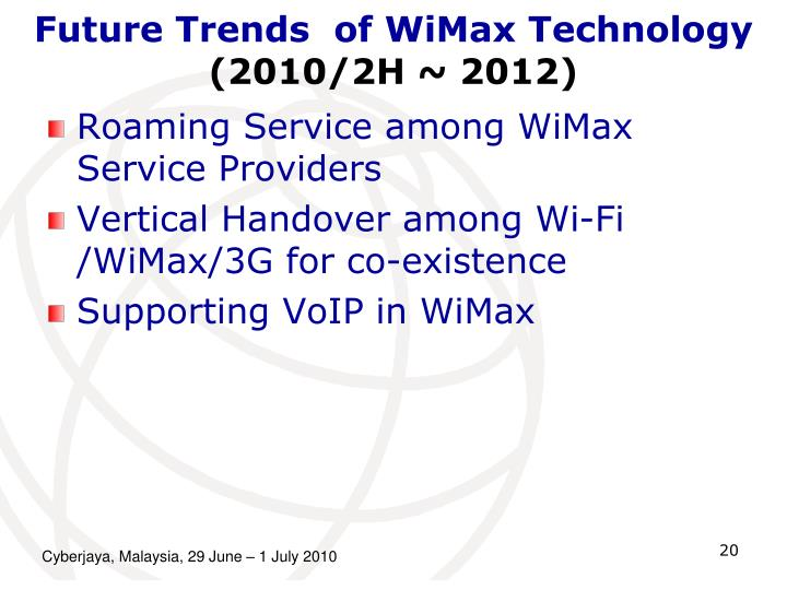 Future Trends  of WiMax Technology