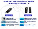 premium usb dongles as wimax terminals example i