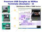 premium usb dongles as wimax terminals example ii