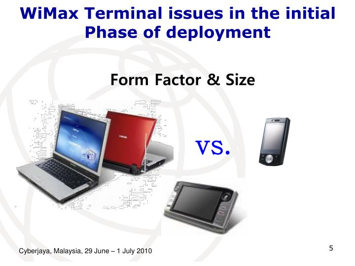 WiMax Terminal issues in the initial Phase of deployment