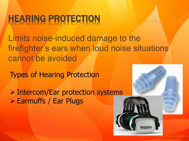 Limits noise-induced damage to the firefighter's ears when loud noise situations cannot be avoided