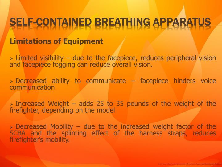 Limitations of Equipment