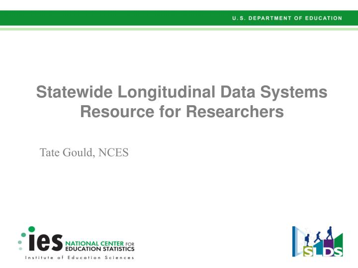 statewide longitudinal data systems resource for researchers