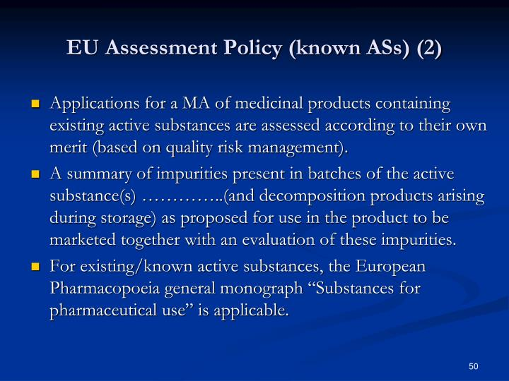 EU Assessment Policy (known ASs) (2)