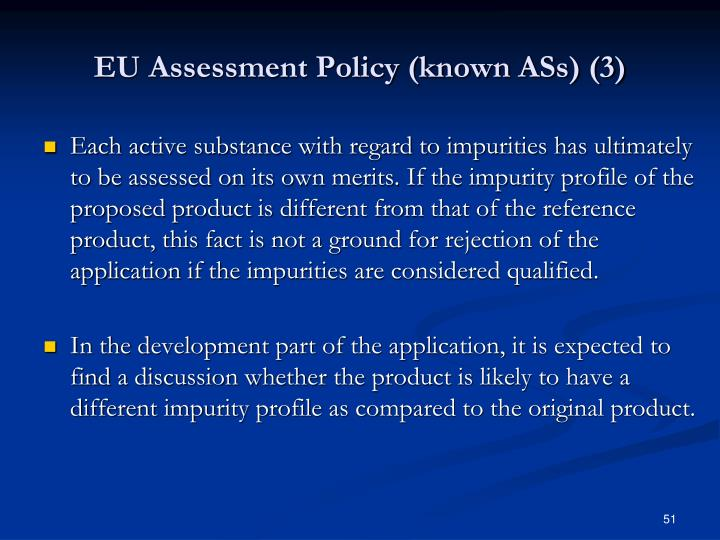 EU Assessment Policy (known ASs) (3)