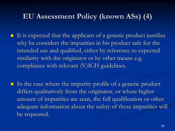EU Assessment Policy (known ASs) (4)