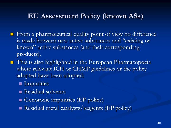 EU Assessment Policy (known ASs)